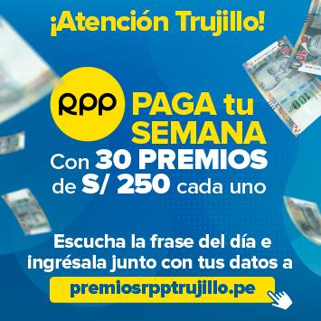 RPP Paga tu semana Trujillo